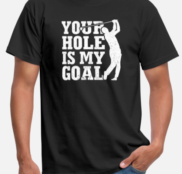 Golf your hole is my goal