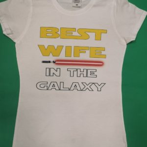 BEST WIFE IN THE GALAXY Star Wars Tshirt 8