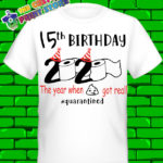 40th Birthday Friends Quarantine t shirt ANY Number 2020 Covid 19 Corona Virus Unisex 2