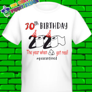 2020 Quarantine Birthday Shirt ANY Number Covid 19 Corona Virus Tshirt 9